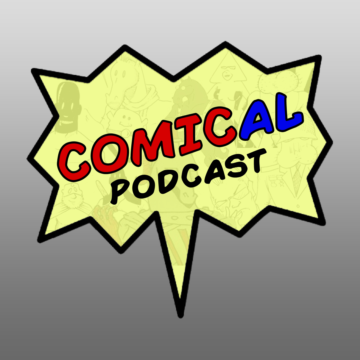 Comical Podcast - A Comedy Show all about Comic Books!